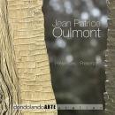 """JEAN PATRICE OULMONT - """"Présences - Presenze"""""""